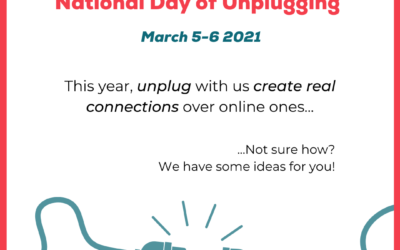 Join us for National Day of Unplugging March 5 & 6, 2021